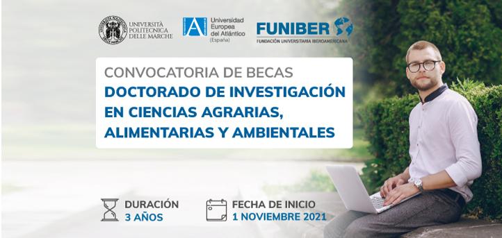 UNEATLANTICO、UNIVPM 和 FUNIBER 宣布为农业、食品和环境科学研究博士学位提供奖学金